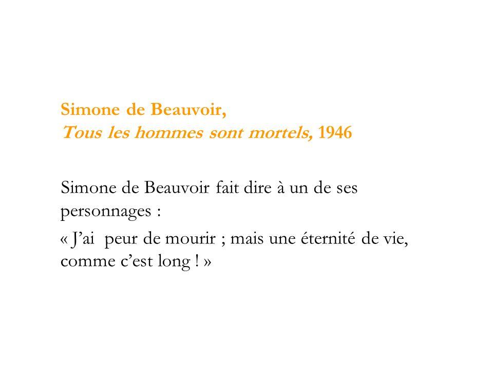 Simone de Beauvoir, Tous les hommes sont mortels, 1946