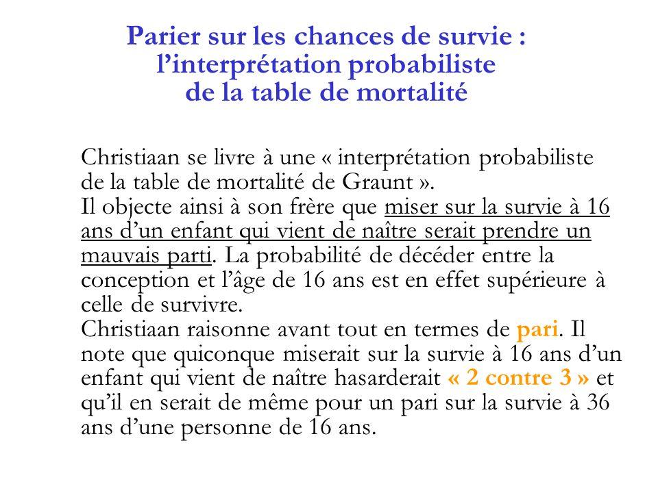 Parier sur les chances de survie : l'interprétation probabiliste de la table de mortalité
