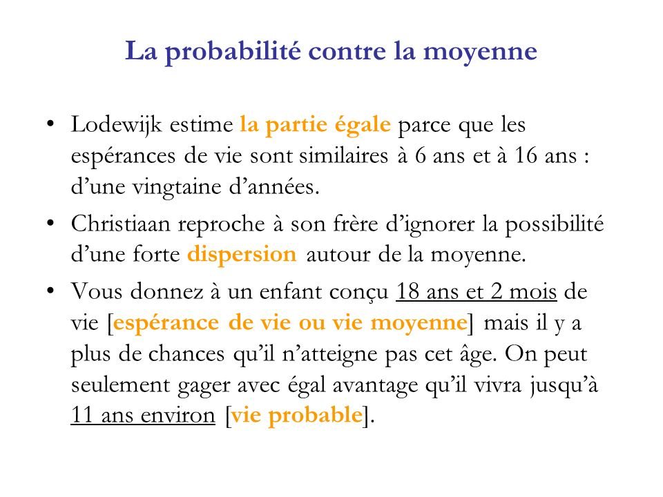 La probabilité contre la moyenne