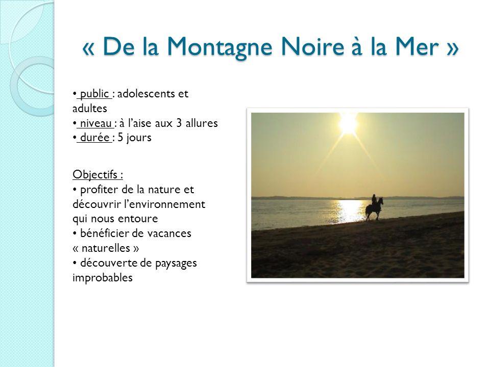 « De la Montagne Noire à la Mer »