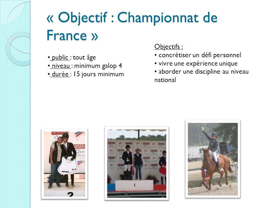 « Objectif : Championnat de France »