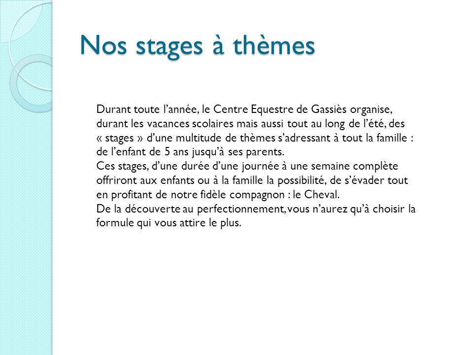 Nos stages à thèmes