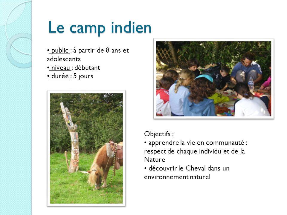 Le camp indien public : à partir de 8 ans et adolescents
