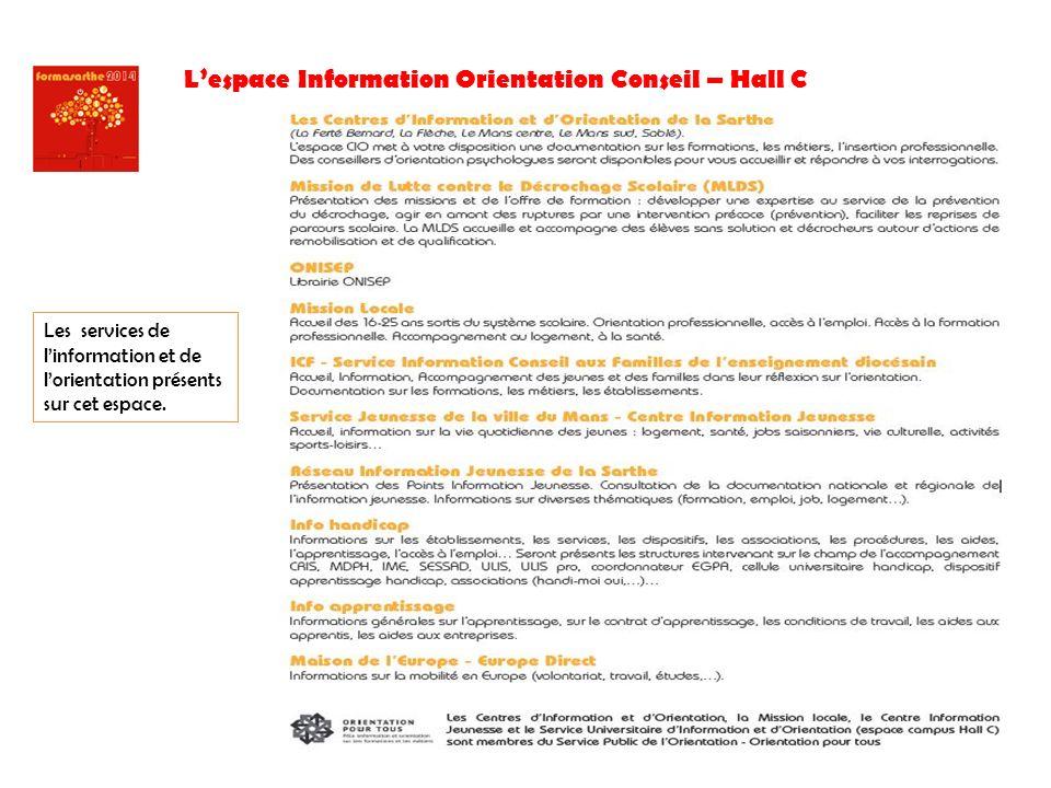 L'espace Information Orientation Conseil – Hall C