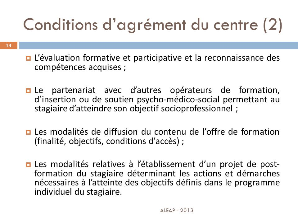 Conditions d'agrément du centre (2)
