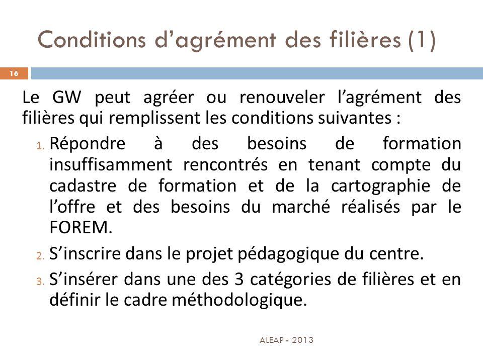 Conditions d'agrément des filières (1)