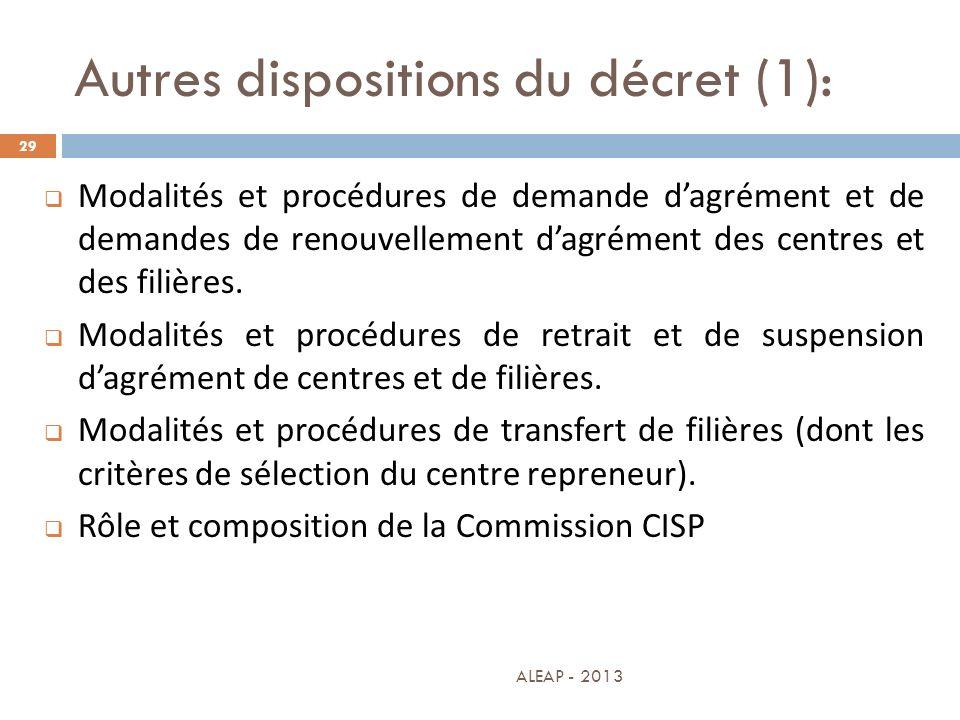 Autres dispositions du décret (1):