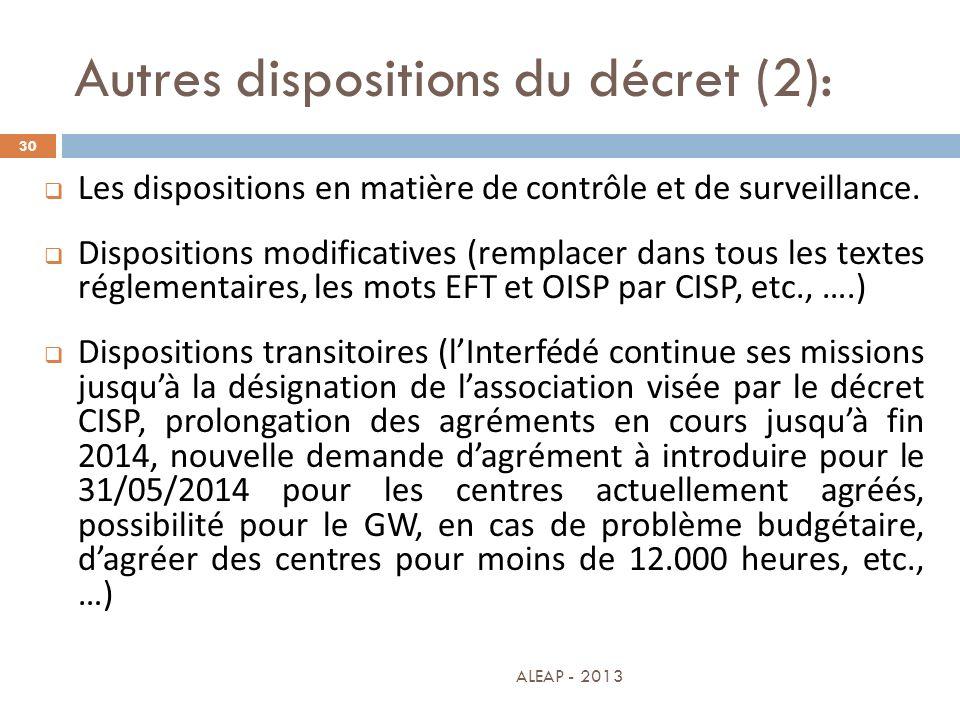 Autres dispositions du décret (2):