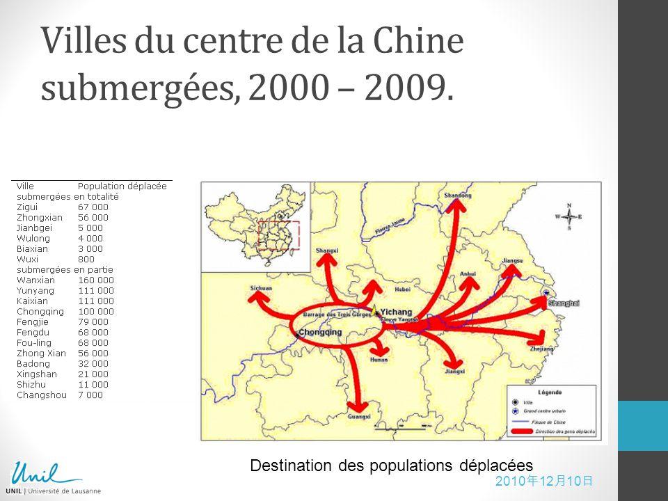 Villes du centre de la Chine submergées, 2000 – 2009.