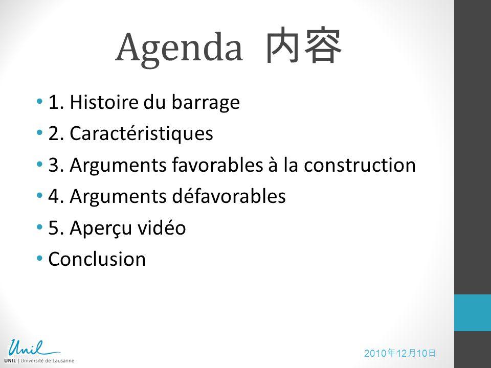 Agenda 内容 1. Histoire du barrage 2. Caractéristiques