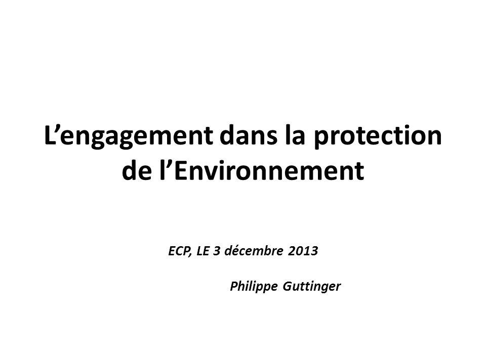 L'engagement dans la protection de l'Environnement