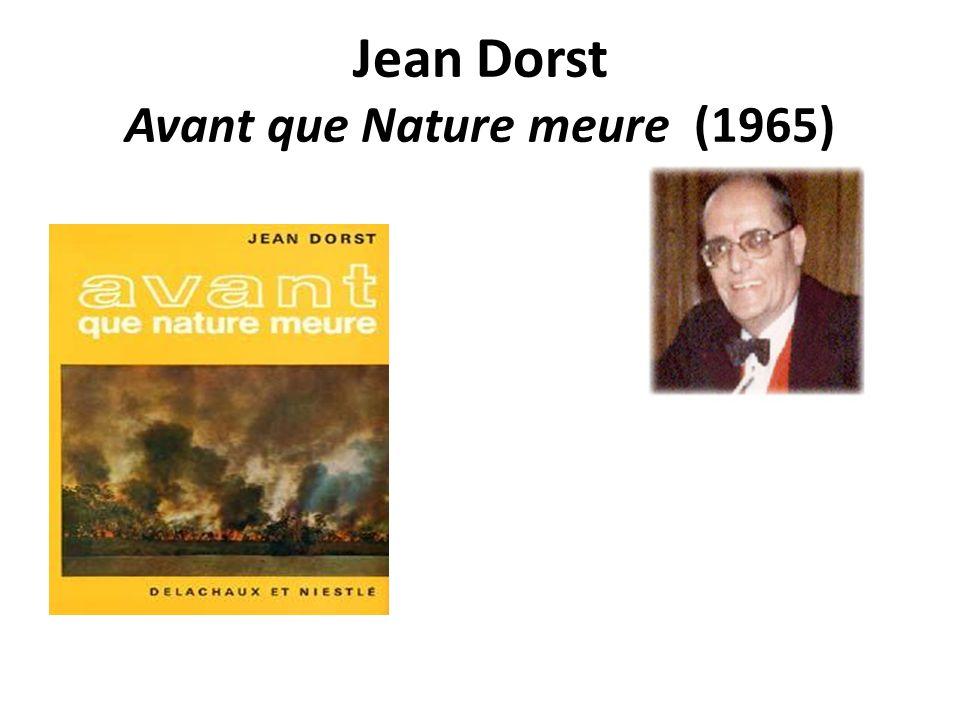 Jean Dorst Avant que Nature meure (1965)