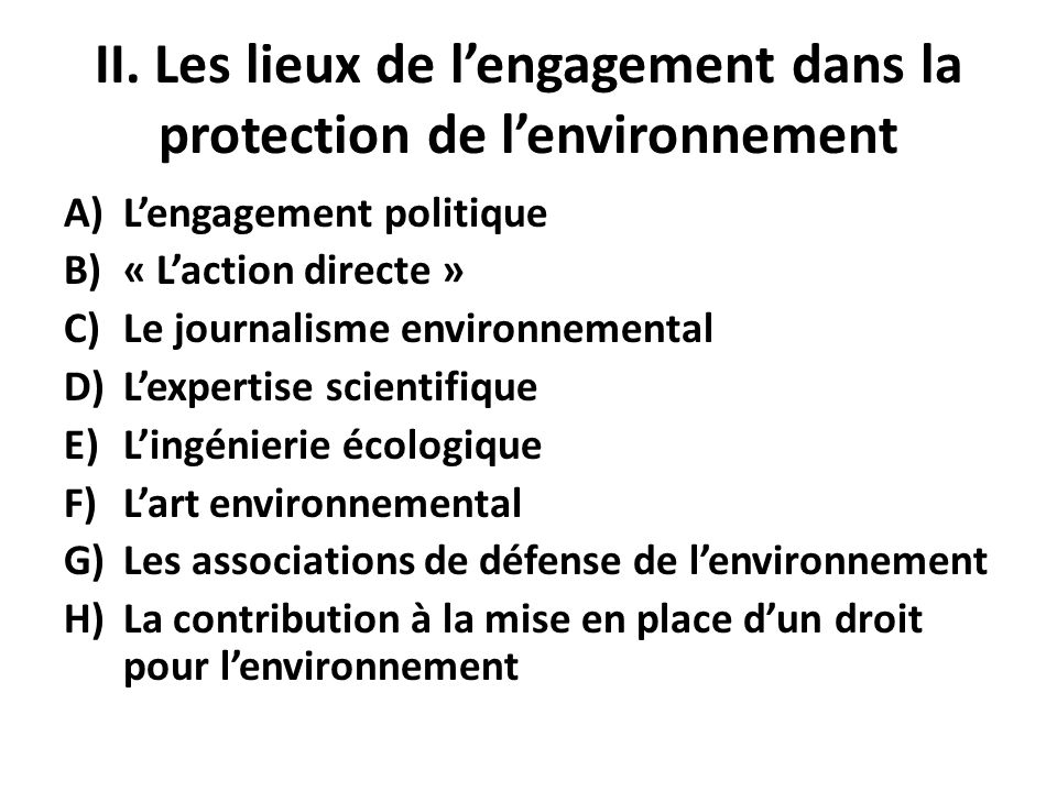 II. Les lieux de l'engagement dans la protection de l'environnement