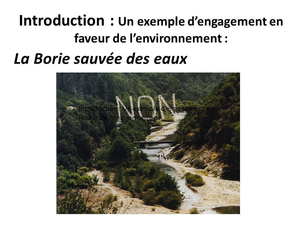 Introduction : Un exemple d'engagement en faveur de l'environnement :