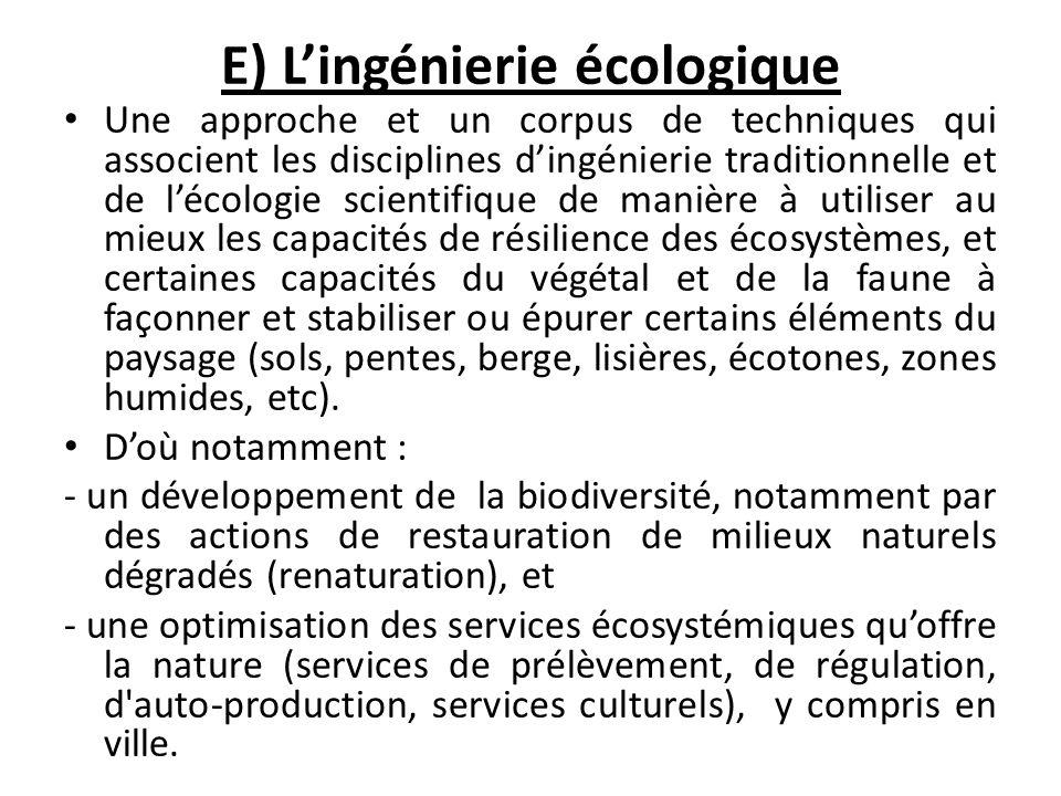 E) L'ingénierie écologique