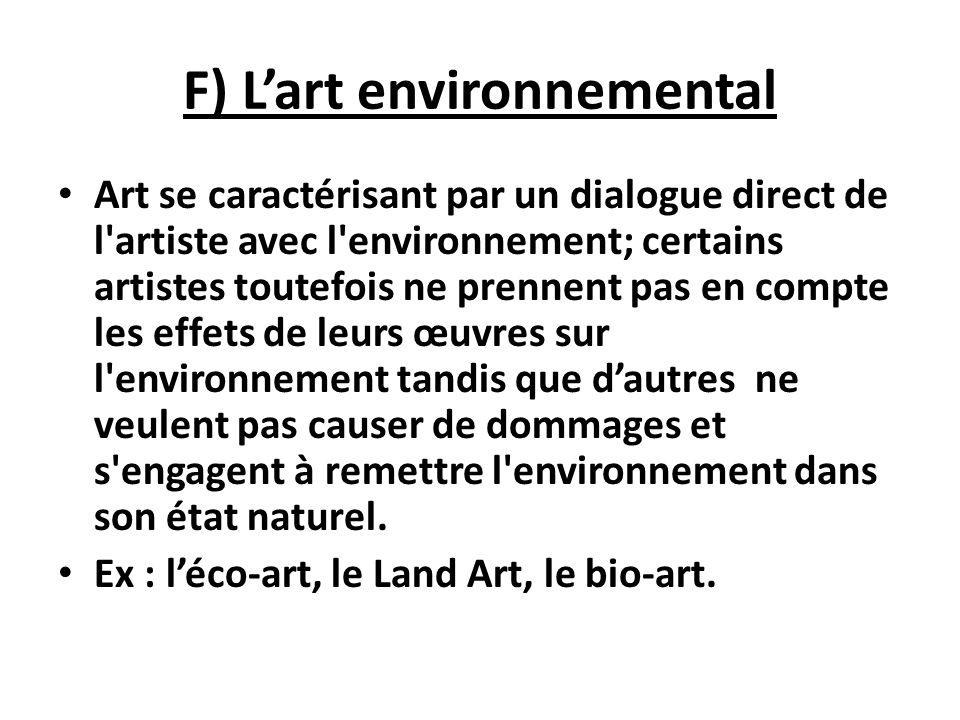 F) L'art environnemental