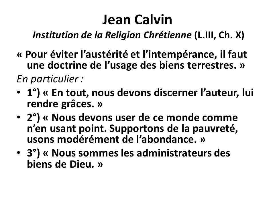 Jean Calvin Institution de la Religion Chrétienne (L.III, Ch. X)