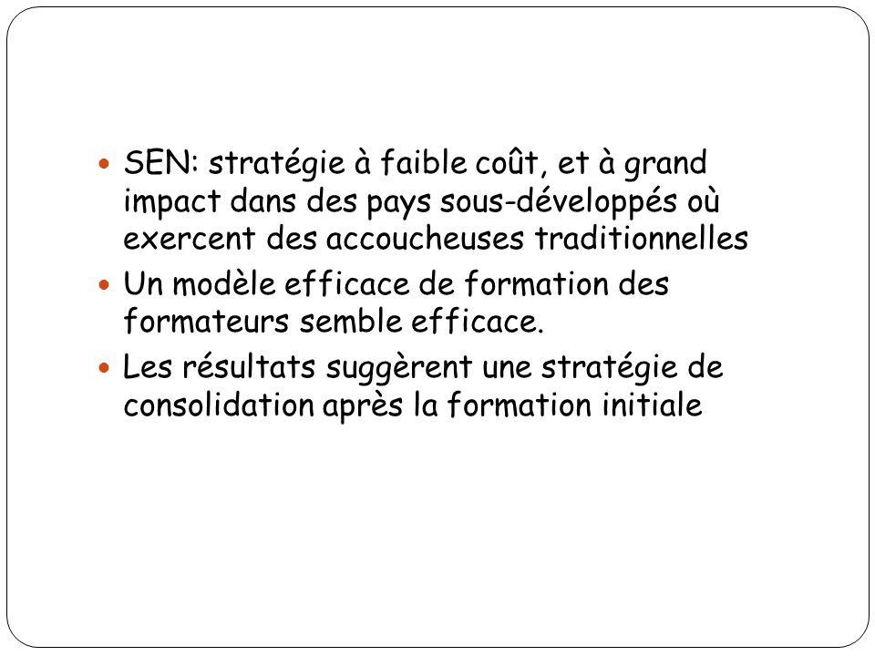 SEN: stratégie à faible coût, et à grand impact dans des pays sous-développés où exercent des accoucheuses traditionnelles