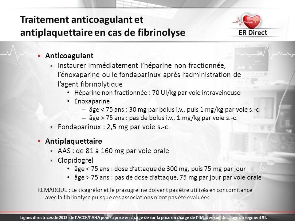 Traitement anticoagulant et antiplaquettaire en cas de fibrinolyse