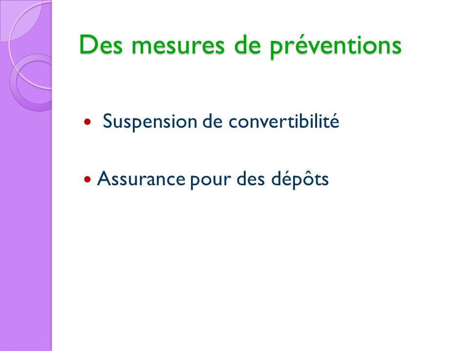 Des mesures de préventions