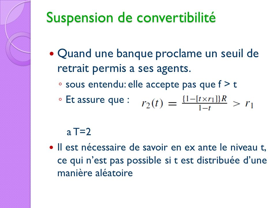 Suspension de convertibilité