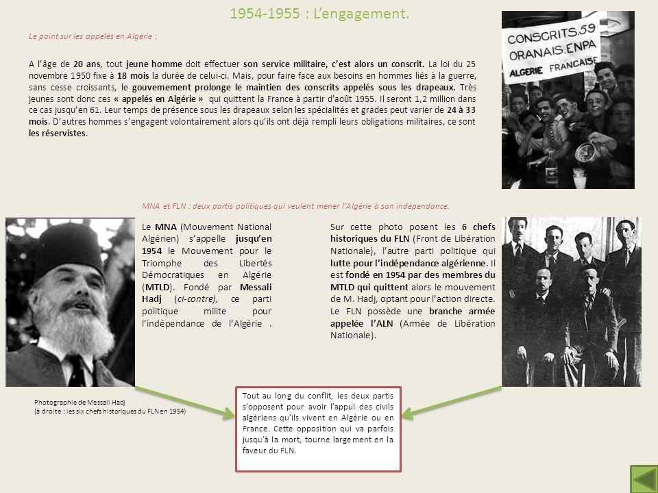 1954-1955 : L'engagement. Le point sur les appelés en Algérie :