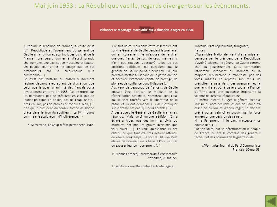Visionner le reportage d'actualité sur a situation à Alger en 1958.