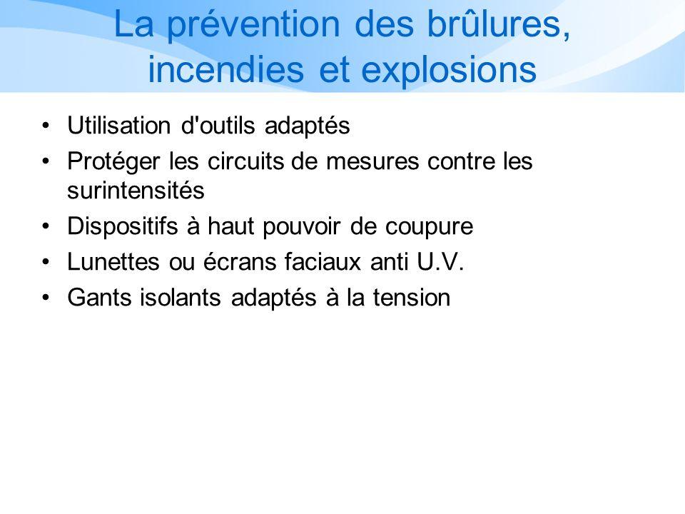 La prévention des brûlures, incendies et explosions