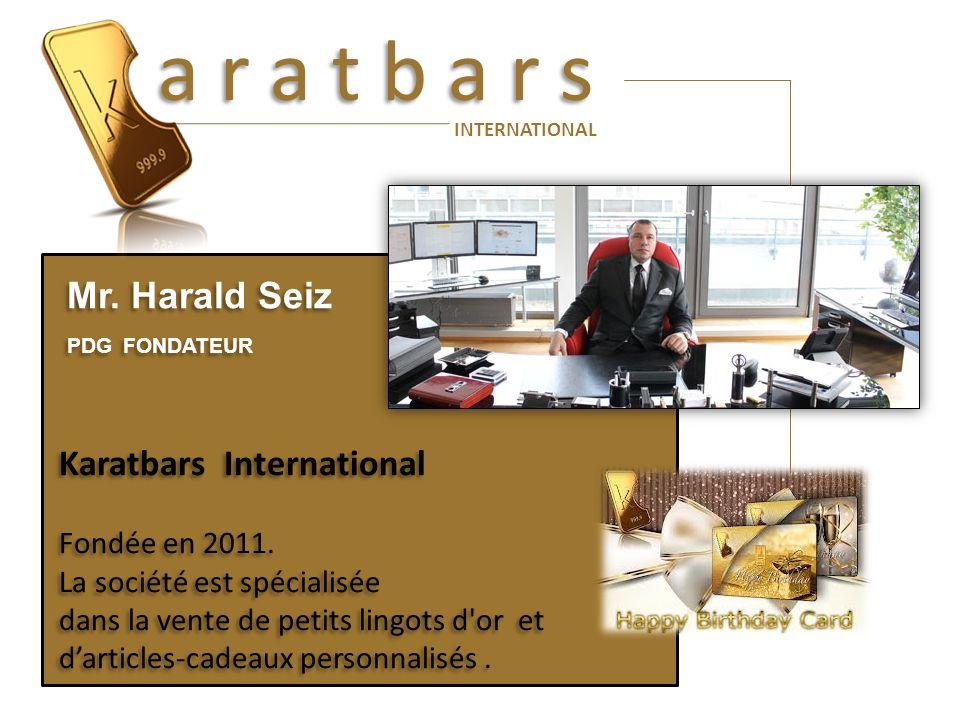 a r a t b a r s Mr. Harald Seiz Karatbars International