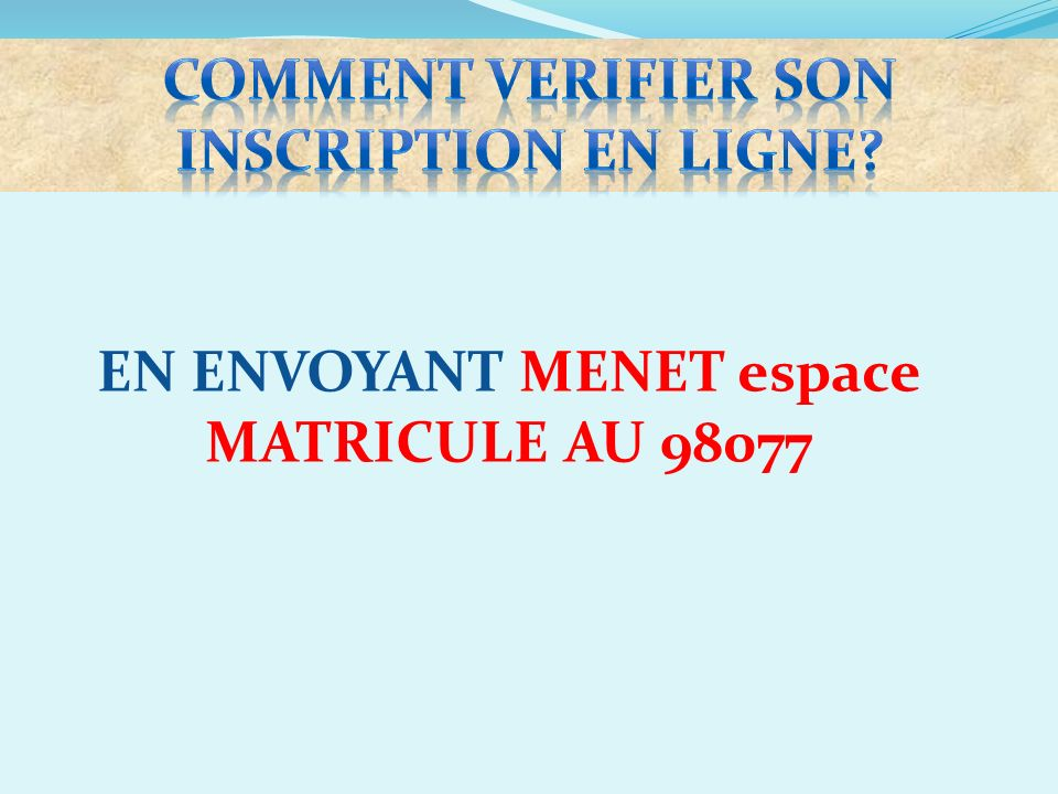 COMMENT VERIFIER SON INSCRIPTION EN LIGNE