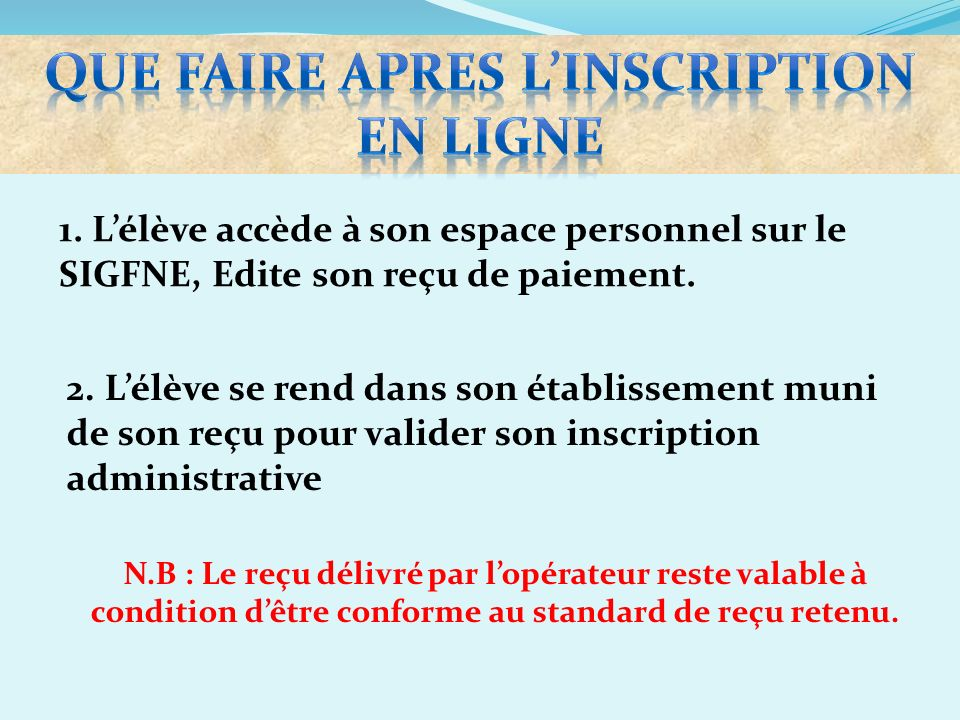 QUE FAIRE APRES L'INSCRIPTION EN LIGNE