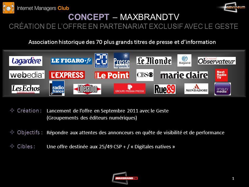 CONCEPT – MAXBRANDTV CRÉATION DE L'OFFRE EN PARTENARIAT EXCLUSIF AVEC LE GESTE