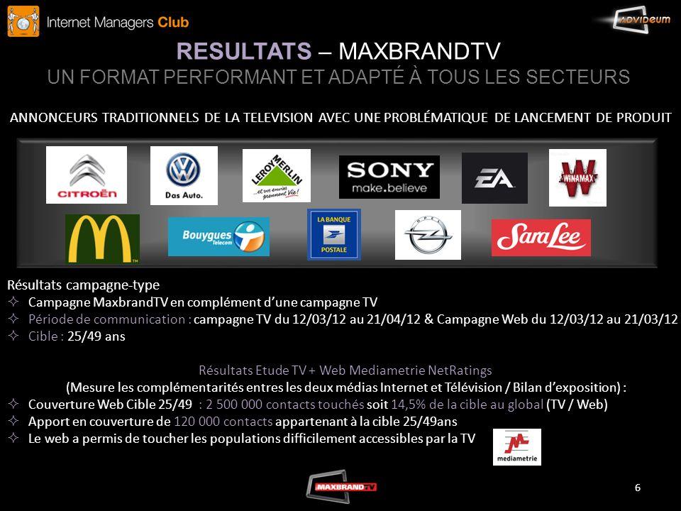 Résultats Etude TV + Web Mediametrie NetRatings