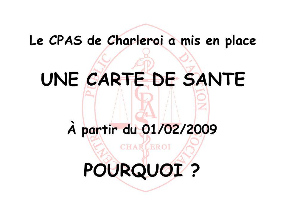 Le CPAS de Charleroi a mis en place UNE CARTE DE SANTE