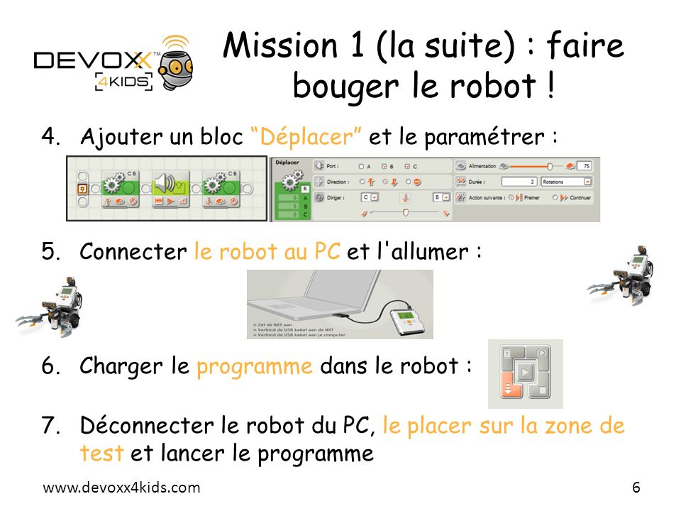 Mission 1 (la suite) : faire bouger le robot !