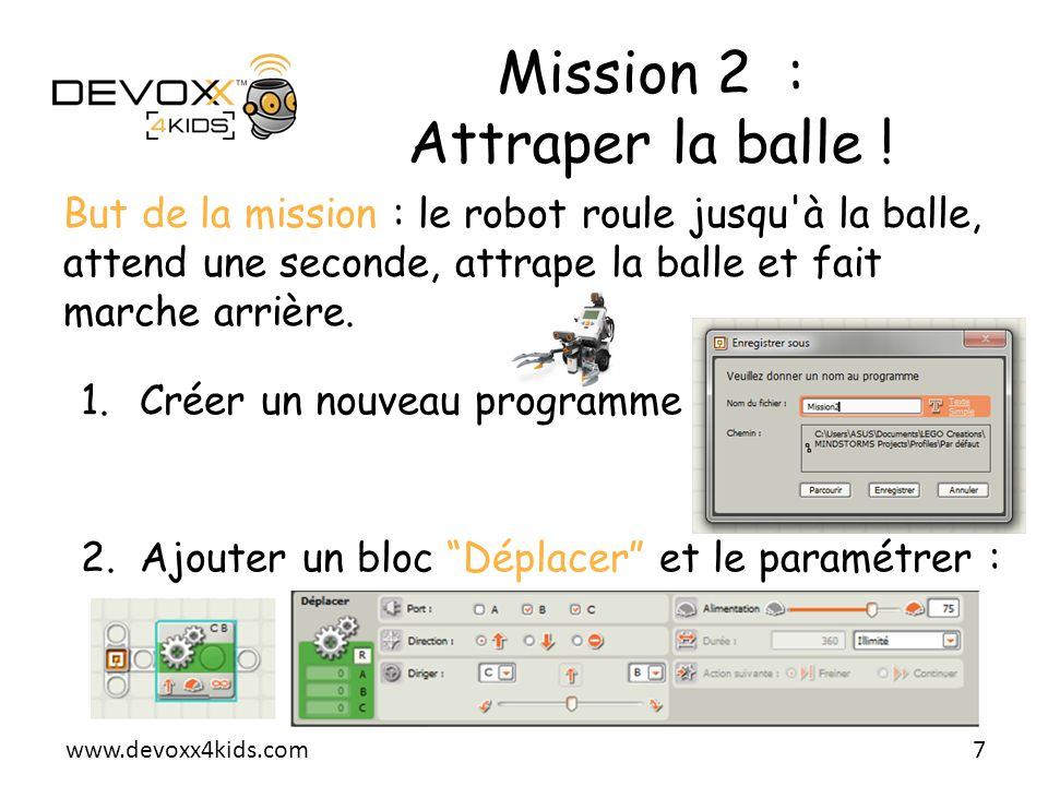 Mission 2 : Attraper la balle !