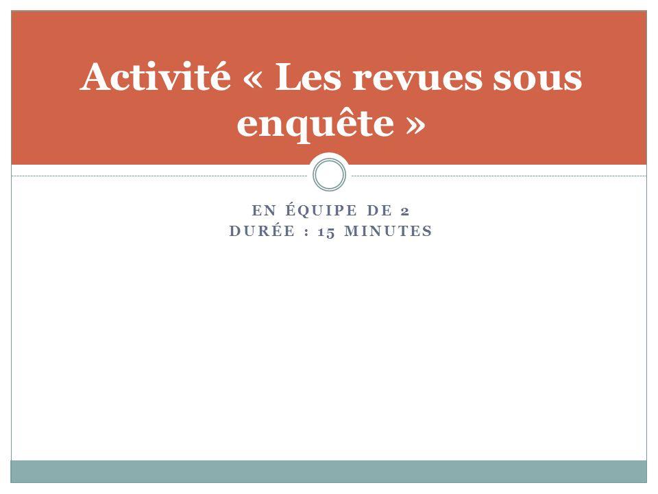 Activité « Les revues sous enquête »