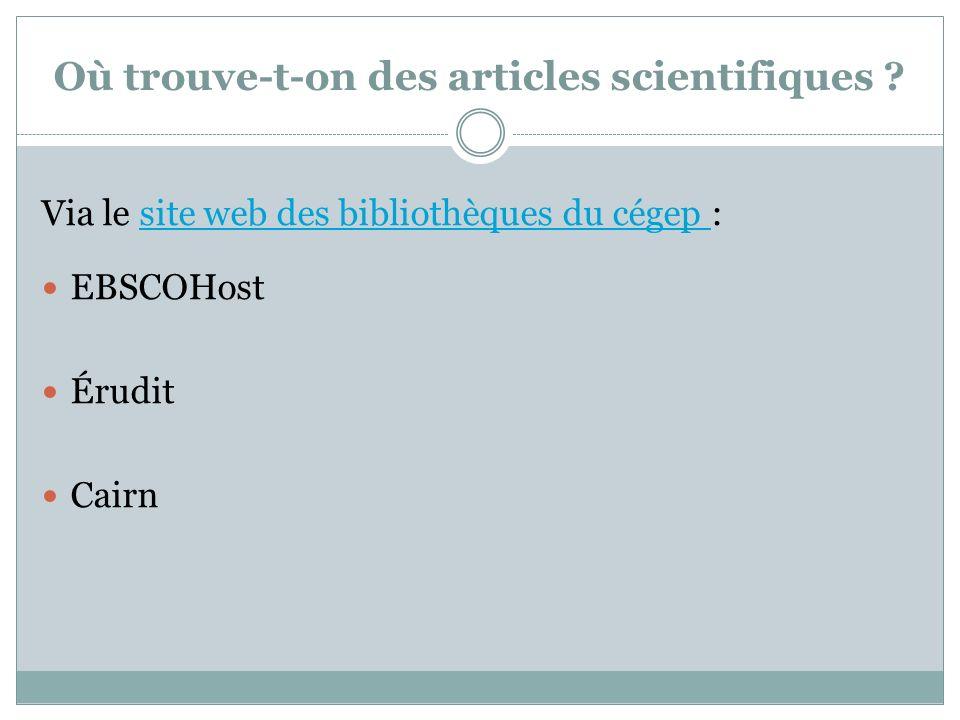 Où trouve-t-on des articles scientifiques