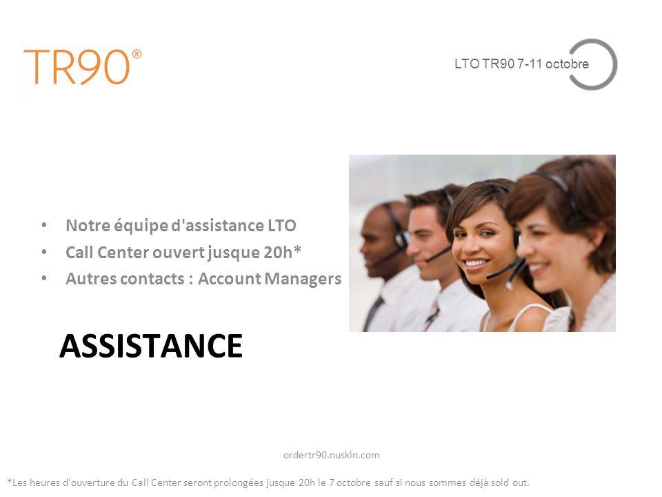 ASSISTANCE Notre équipe d assistance LTO