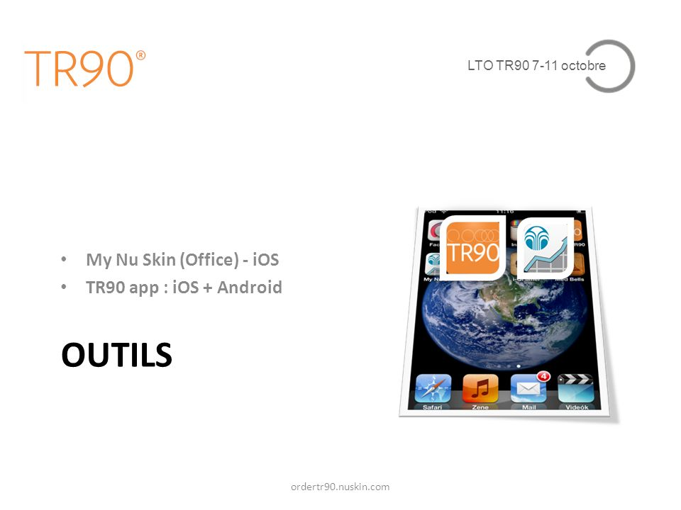 OUTILS My Nu Skin (Office) - iOS TR90 app : iOS + Android