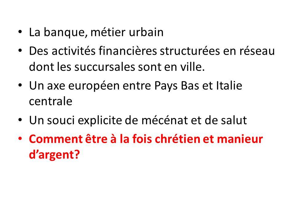 La banque, métier urbain