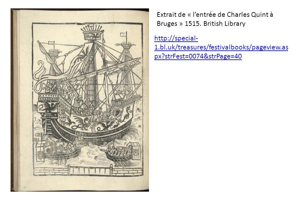 Extrait de « l'entrée de Charles Quint à Bruges » 1515. British Library