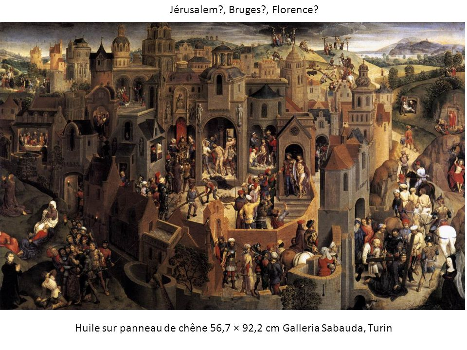 Jérusalem , Bruges , Florence