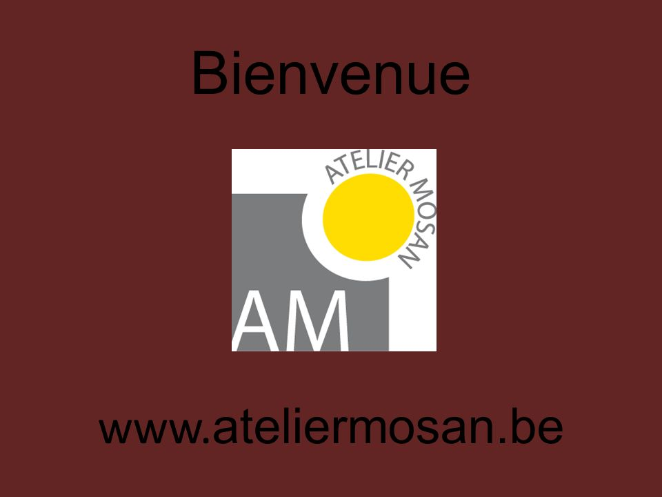 Bienvenue www.ateliermosan.be