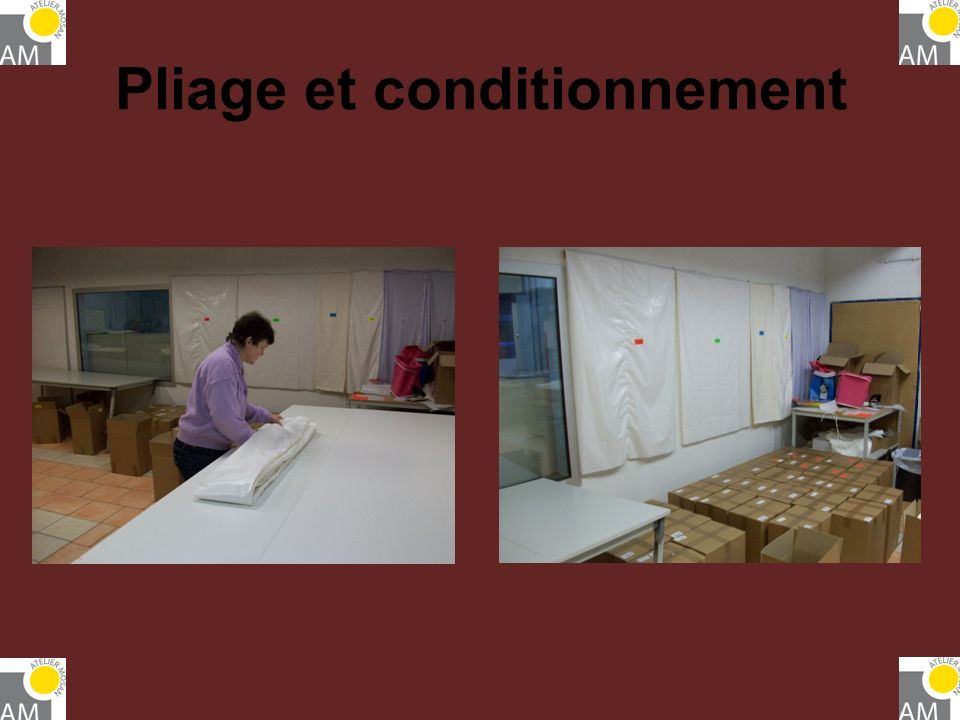 Pliage et conditionnement