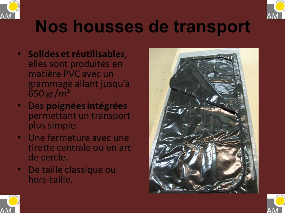 Nos housses de transport