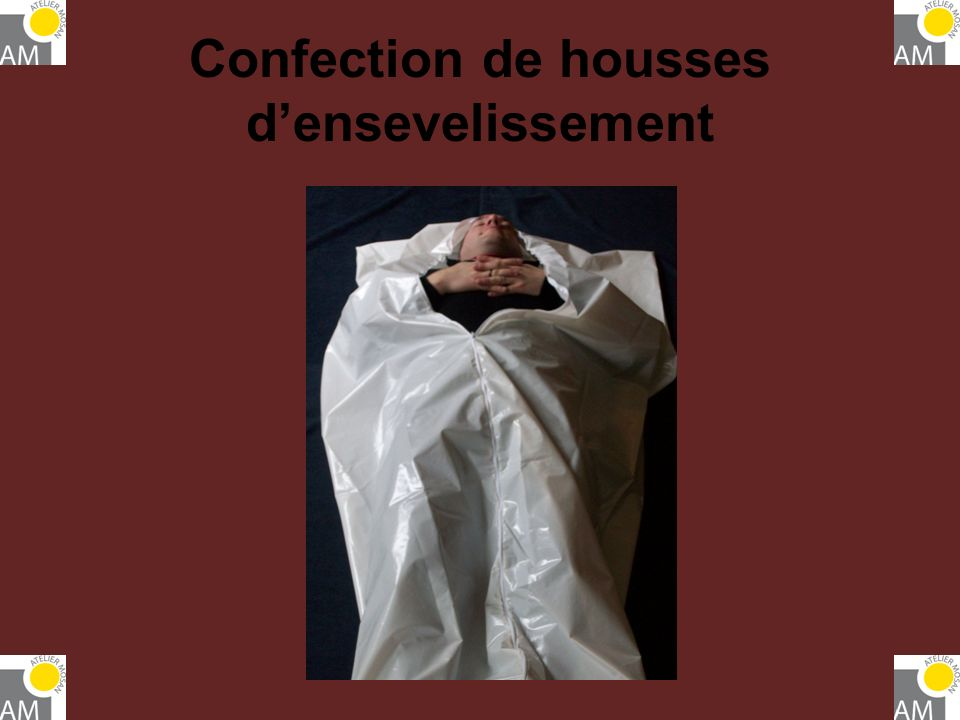 Confection de housses d'ensevelissement