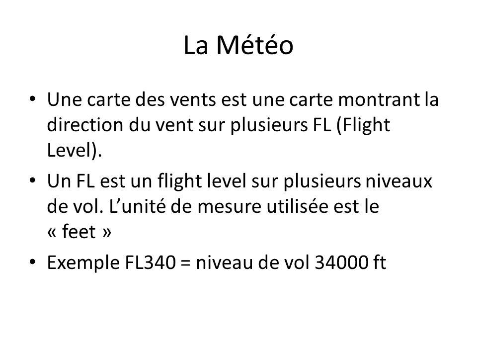 La Météo Une carte des vents est une carte montrant la direction du vent sur plusieurs FL (Flight Level).