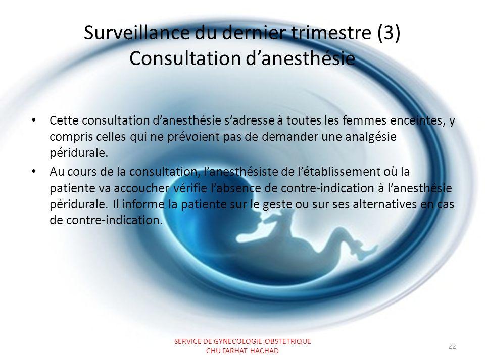 Surveillance du dernier trimestre (3) Consultation d'anesthésie