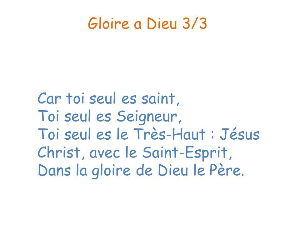 Gloire a Dieu 3/3